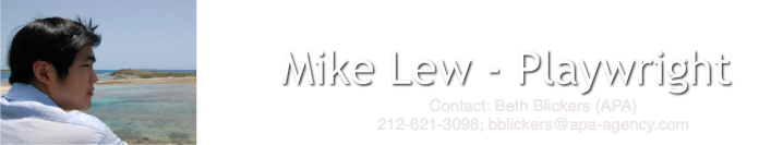 Mike Lew - Playwright
